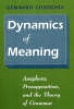 Chierchia, G Dynamics of Meaning - Anaphora, Presumption, & the  Theory of Grammer (Paper)