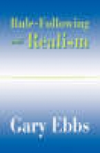 Gary Ebbs Rule-Following and Realism