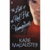 Macalister, Katie,The Last of the Red-Hot Vampires
