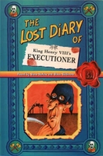 Steve Barlow The Lost Diary of King Henry VIII`s Executioner