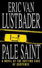 Eric van Lustbader Pale Saint