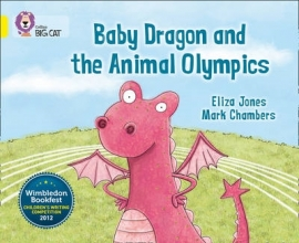 Eliza Jones Baby Dragon and the Animal Olympics