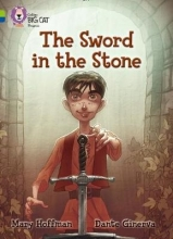 Mary Hoffman,   Dante Ginevra,   Cliff Moon The Sword in the Stone