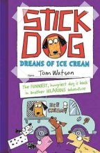 Watson, Tom Stick Dog Dreams of Ice Cream
