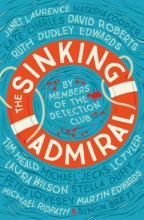 The Detection Club The Sinking Admiral