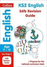 Collins KS2 KS2 English SATs Revision Guide