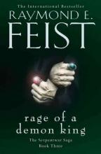 Raymond E. Feist Rage of a Demon King
