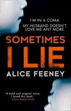 Alice Feeney Sometimes I Lie