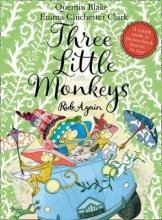 Quentin Blake,   Emma Chichester Clark Three Little Monkeys Ride Again