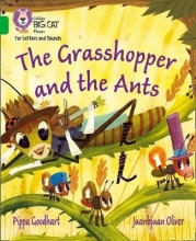 Pippa Goodhart,   Juanbjuan Oliver The Grasshopper and the Ants