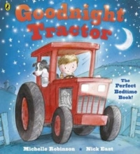 Michelle Robinson,   Nick East Goodnight Tractor