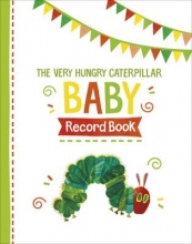 Carle, Eric Very Hungry Caterpillar Baby Record Book