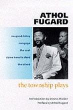 Fugard, Athol Township plays