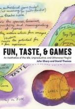 Sharp, John,   Thomas, David Fun, Taste, & Games