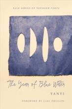 Yanyi The Year of Blue Water