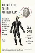 Sam,Kean Tale of the Duelling Neurosurgeons