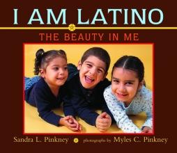 Pinkney, Sandra L. I Am Latino