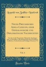 Zedlitz-Neukirch, Leopold von Zedlitz-Neukirch, L: Neues Preussisches Adels-Lexicon, oder