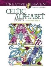 Cari Buziak Creative Haven Celtic Alphabet Designs Coloring Book