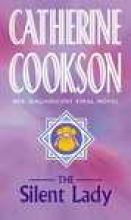 Cookson, Catherine Silent Lady