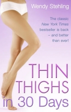 Wendy Stehling Thin Thighs in 30 Days