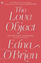 Edna O`Brien The Love Object
