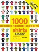 Bernard Lions,   Carlo Ancelotti 1000 Football Shirts