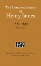 James, Henry The Complete Letters of Henry James, 1872-1876, Volume I