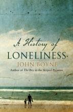 Boyne, John History of Loneliness
