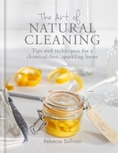 Rebecca Sullivan The Art of Natural Cleaning