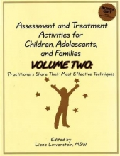 Liana Lowenstein Assessment and Treatment Activities for Children, Adolescents and Families