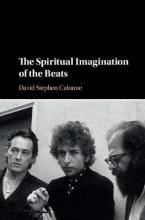 Calonne, David Stephen Spiritual Imagination of the Beats