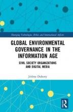 Jerome (Jerome Duberry, University of Geneva, Switzerland.) Duberry Global Environmental Governance in the Information Age