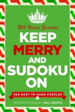 Shortz, Will Will Shortz Presents Keep Merry and Sudoku on