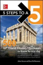 Stevens, Adam,   Mcmanamon, Sean 5 Steps to a 5 500 AP World History Questions to Know by Test Day