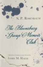 Rosenbaum, S. P. The Bloomsbury Group Memoir Club