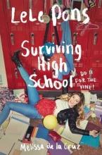 Pons, Lele Surviving High School