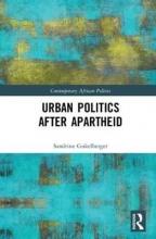 Sandrine (University of Konstanz, Germany) Gukelberger Urban Politics After Apartheid