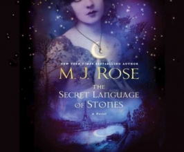 Rose, M. J. The Secret Language of Stones