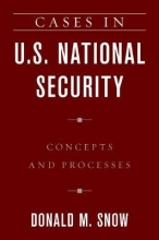 Donald M. Snow Cases in U.S. National Security