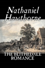 Hawthorne, Nathaniel The Blithedale Romance
