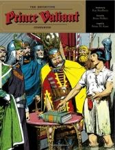 Kane, Brian M. The Definitive Prince Valiant Companion