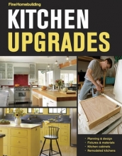 Fine Homebuilding Kitchen Upgrades