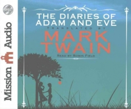 Twain, Mark The Diaries of Adam and Eve