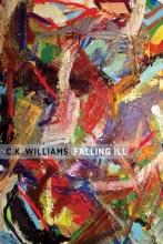 C. K. Williams Falling Ill