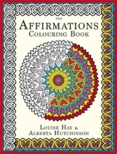 Louise Hay The Affirmations Colouring Book