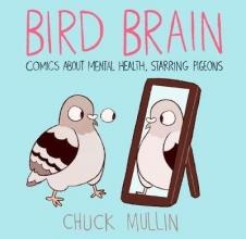 Chuck Mullin Bird Brain
