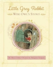 Uttley, Alison Little Grey Rabbit: Wise Owl`s Story