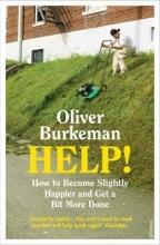 Oliver Burkeman HELP!