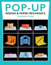 Duncan Birmingham Pop-Up Design and Paper Mechanics: 18 Shapes to Make